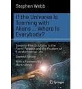 If the Universe Is Teeming with Aliens ... WHERE IS EVERYBODY?