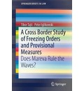 A Cross Border Study of Freezing Orders and Provisional Measures
