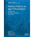 Political Trials in an Age of Revolutions