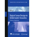 Digital Sonar Design in Underwater Acoustics