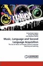 Music, Language and Second Language Acquisition - Emine Buket Salam