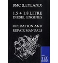 Bmc (Leyland) 1.5 ] 1.8 Litre Diesel Engines Operation and Repair Manuals - BMC