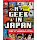 A Geek in Japan: Revised and Expanded