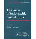 The Larvae of Indo-Pacific Coastal Fishes - Jeffrey Leis