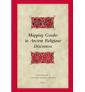 Mapping Gender in Ancient Religious Discourses - Todd Penner