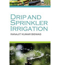 Drip and Sprinkler Irrigation