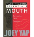 Face Reading Essentials -- Mouth