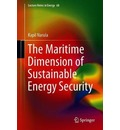 The Maritime Dimension of Sustainable Energy Security